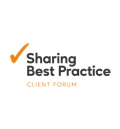 Sharing Best Practice Client Forum